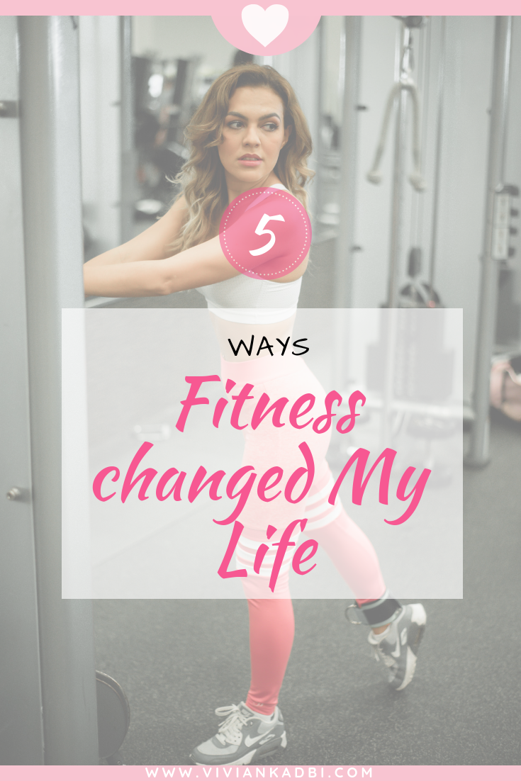 5-ways-Fitness-changed-My-Life.png